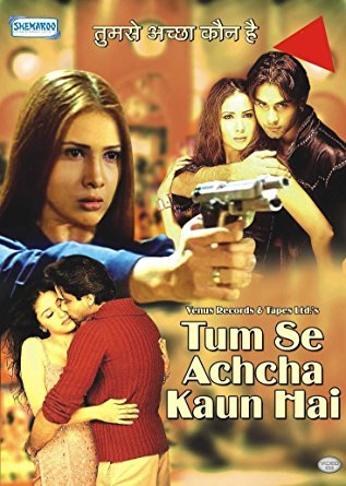 Tum Se Achcha Kaun Hai movie poster