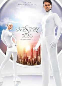 लव स्टोरी 2050 movie poster