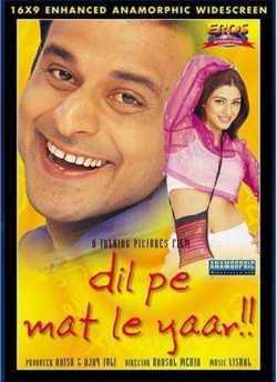 Dil Pe Mat Le Yaar movie poster