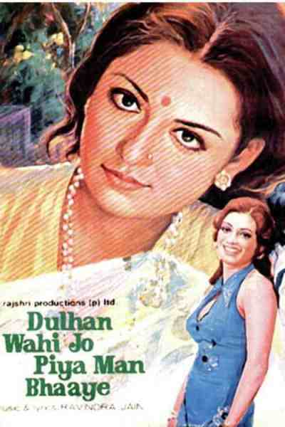 Dulhan Wohi Jo Piya Man Bhaye movie poster