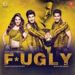 Fugly Fugly Kya Hai album artwork