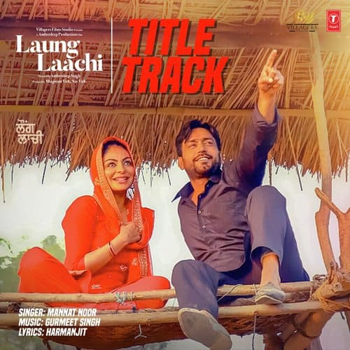 Laung Laachi album artwork