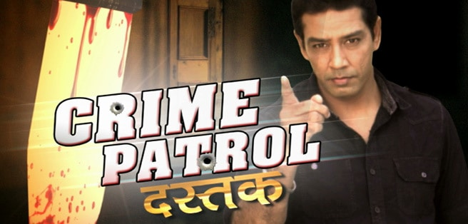 Crime Patrol (TV Serial) - TRP, Reviews, Cast & Story