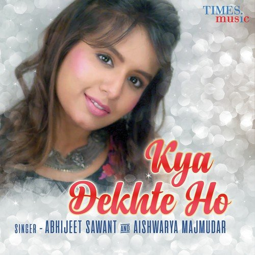 Kya Dekhte Ho album artwork