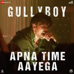 Apna Time Aayega artwork