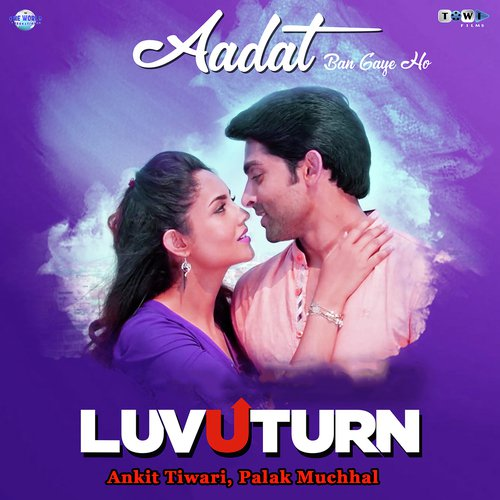Aadat Ban Gaye Ho album artwork