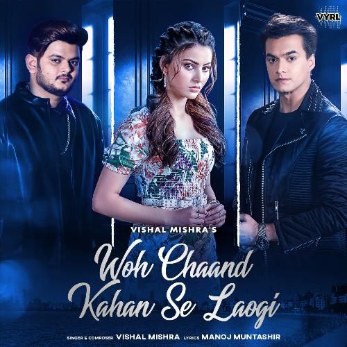 Woh Chaand Kahan Se Laogi album artwork