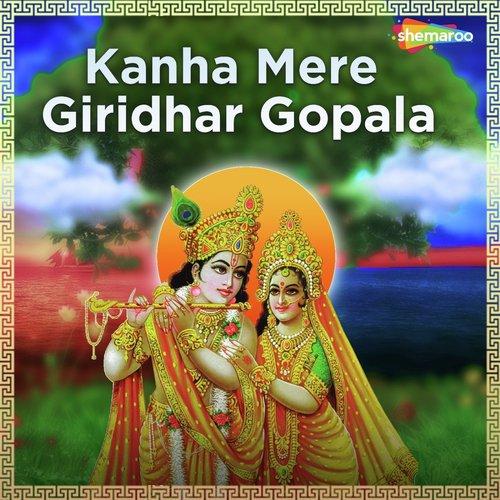Kanha Mere Giridhar Gopala album artwork