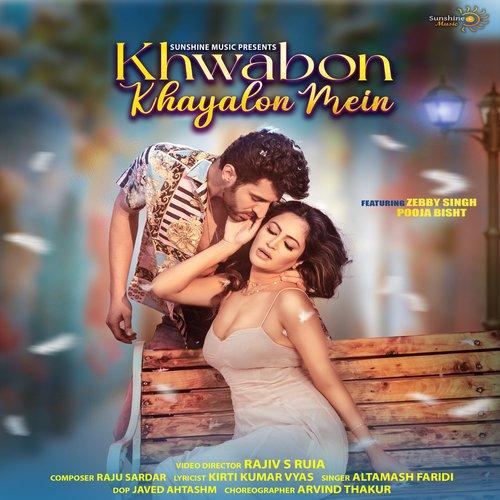 Khwabon khayalon mein album artwork