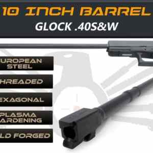 "Glock Gen 5 Barrels 10"" Made By IGB Austria - Match Grade Hexagonal 10"" Threaded Barrel For .40S&W Calibers"