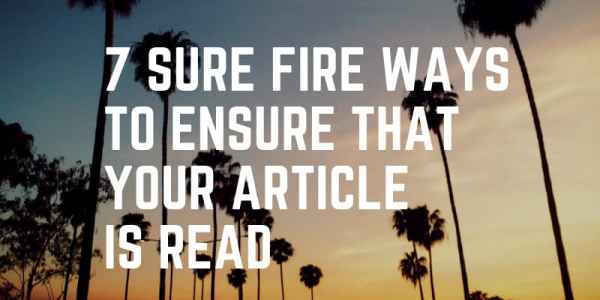 Ways to Ensure That Your Article Is Read