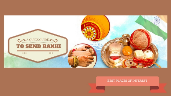 A Quick Guide to Send Rakhi