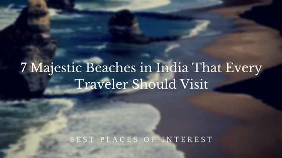 7 Majestic Beaches in India