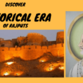 Discover the historical era of Rajputs