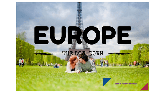 A Traveler's Guide- Top Things to do in Europe