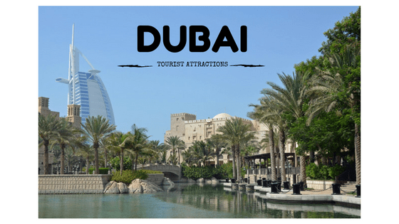 Five tourist attractions in Dubai