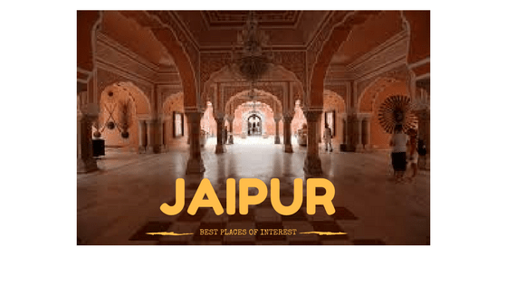 Best places of interest in Jaipur