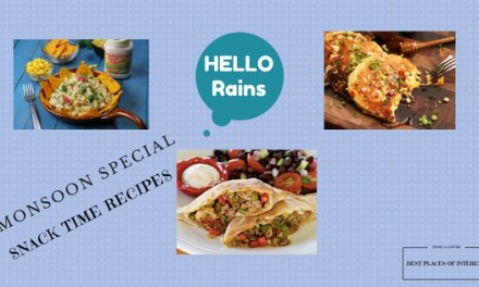Monsoon Special Snack-Time Recipes
