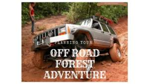 Planning your off road adventure- here is a checklist