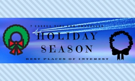 7 Useful tips for traveling during holiday season