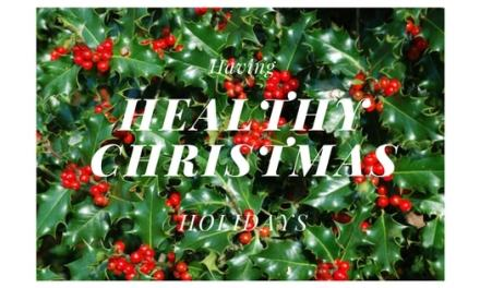 Having Healthy Christmas Holidays