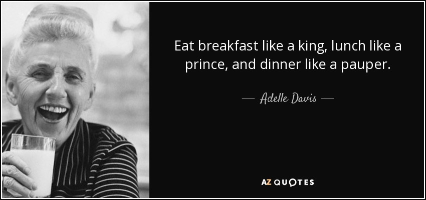 Adelle Davis quote on breakfast