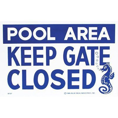 "Valterra Swimming Pool Keep Gate Closed Sign 18"" x 12"" B8737"