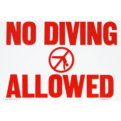 "Valterra Swimming Pool No Diving Allowed Sign 18"" x 12"" B8725"