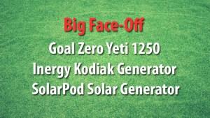 Off-grid Solar Generator Faceoff
