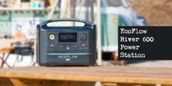 EcoFlow River 600 Portable Power Station: All to Know About the 600W Modular Power Station