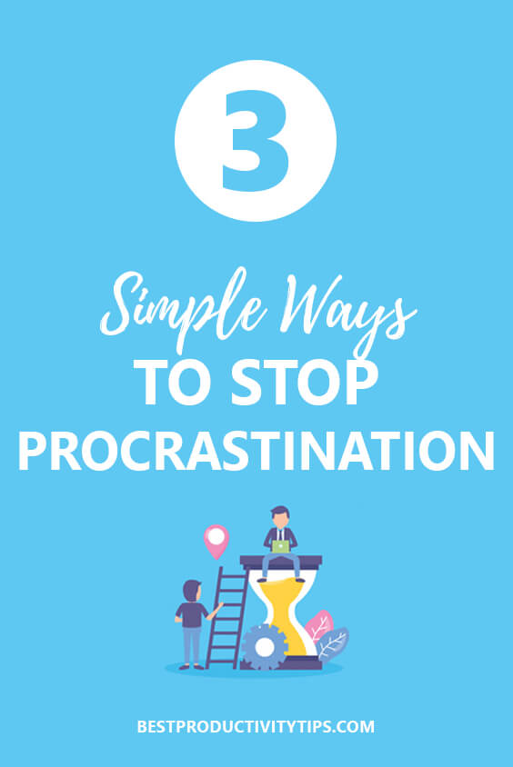 Check out those 3 simple ways to stay focused and stop procrastinating, that will help you to achieve your goals, and your dreams.