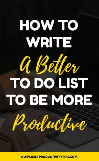 How to write a better to do list? In this post I'm sharing 4 great ideas to write in a better way your to do list, and be more productive.