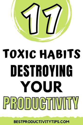 Found out in this article, 11 bad productivity habits that you must stop that are killing your performance and effeciency at work.