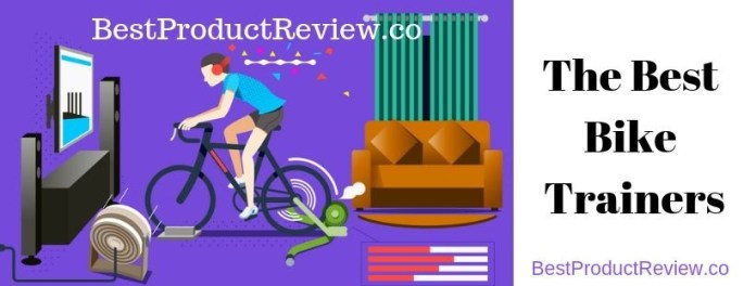 The-Best-Indoor-Trainers-For-Bikes-2019 - Reviews-&-Buying-Guide
