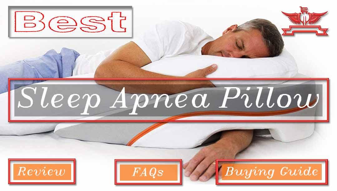 15 best sleep apnea pillow reviews of