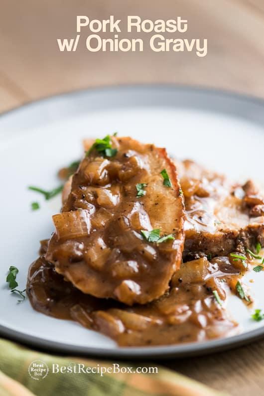 Simple And Delicious Roast Pork Recipe : simple, delicious, roast, recipe, Roast, Recipe, Tenderloin, Onion, Gravy