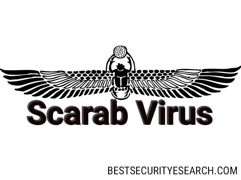 Scarab Virus Removal Guide. Restore Your PC and .scarab Files