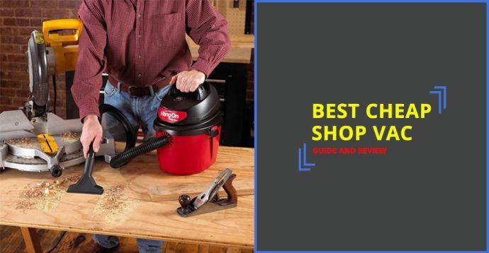 Best Cheap Shop Vac