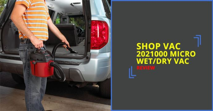 Shop Vac 2021000 Micro WetDry Vac Review