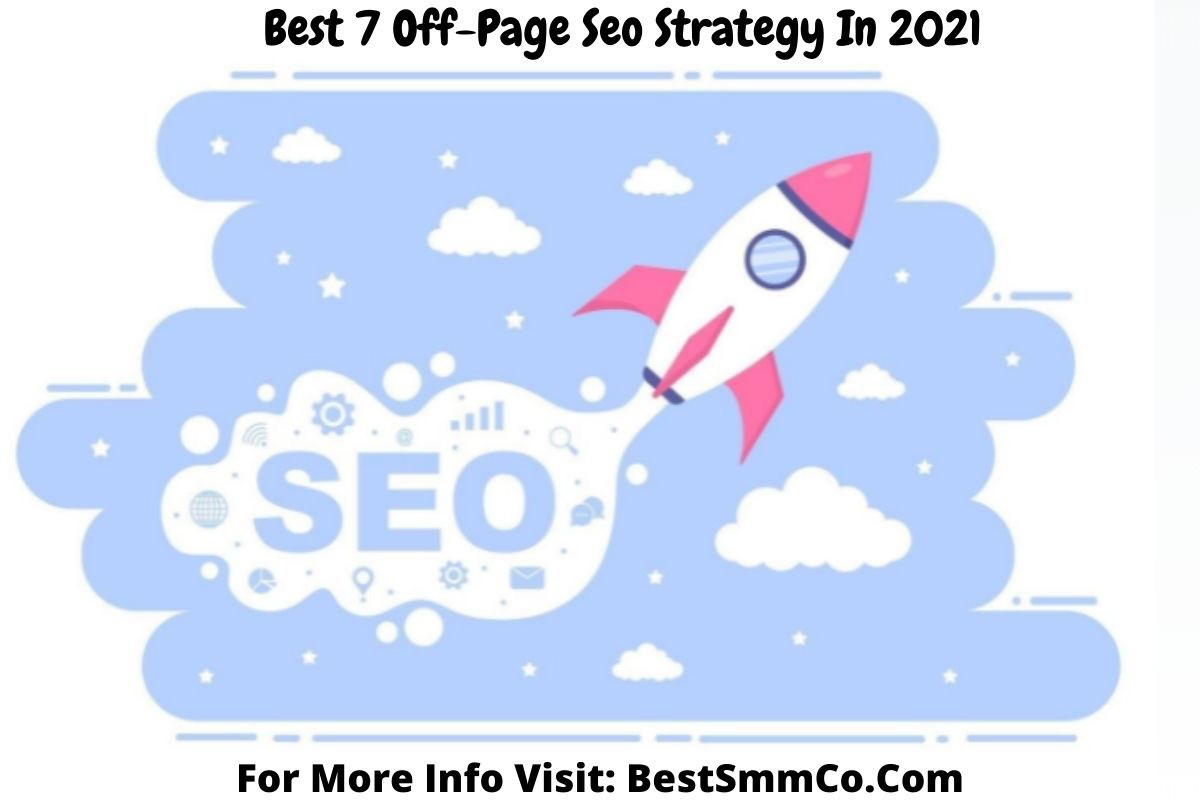 Best 7-Off-Page-Seo-Strategy-In-2021