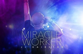 JJ Hairston & Youthful Praise - Miracle Worker