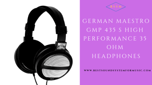 German Maestro GMP 435 S High Performance 35 Ohm Headphones