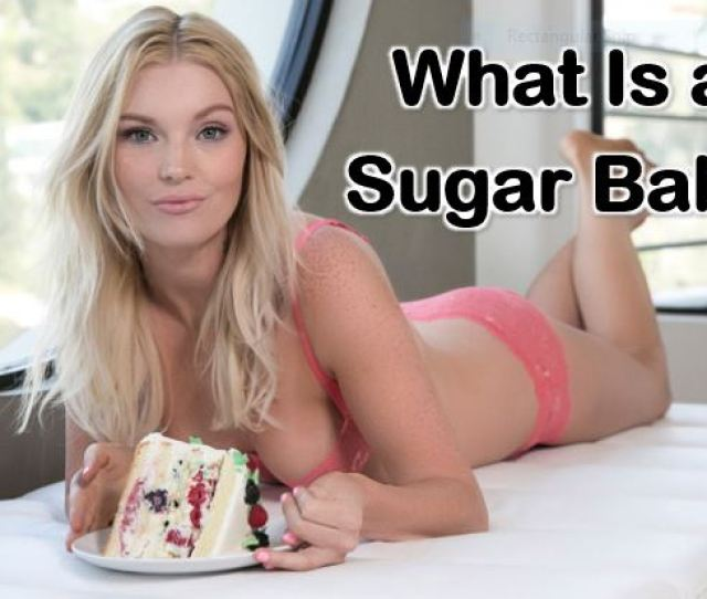 What Is A Sugar Baby Meaning Jobs Rules Sugaring Tips