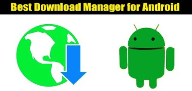 Best Download Manager for Android 2021
