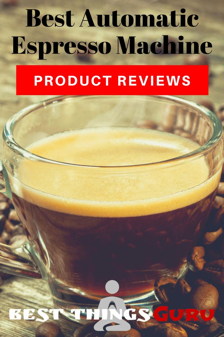 Best Automatic Espresso Machine Reviews Pinterest