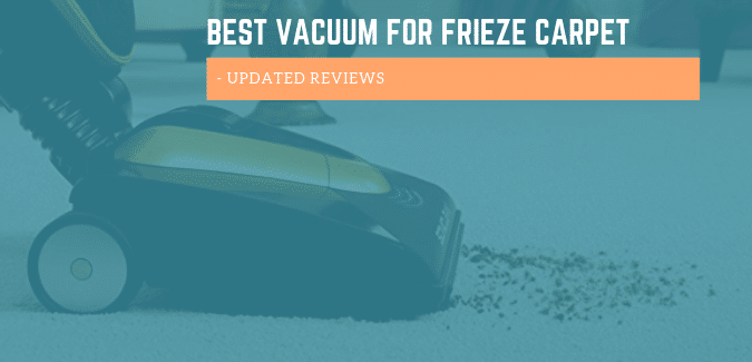 Best Vacuum For Frieze Carpet