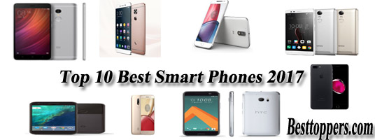 Top 10 Best Smart Phones 2017