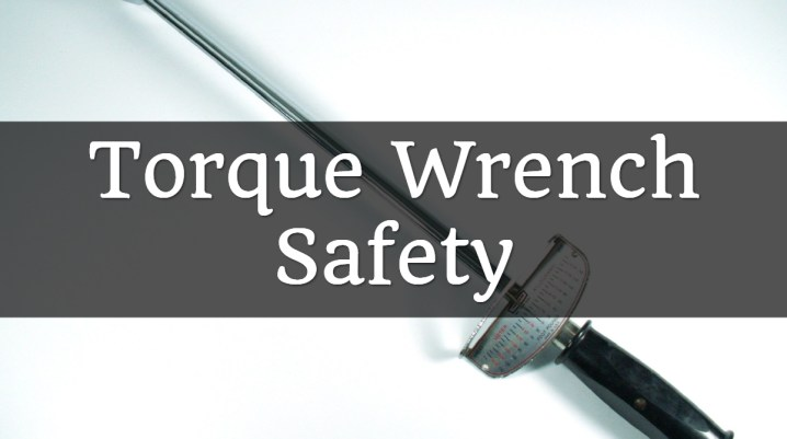 torque wrench safety