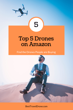 Top 5 Drones on Amazon - find the drones people are buying