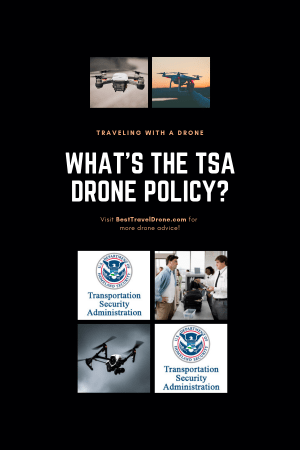 What is the TSA Drone policy 1